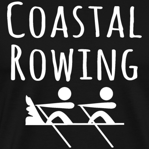 Coastal Rowing Rudersport Rudern Regatta Shirt - Männer Premium T-Shirt