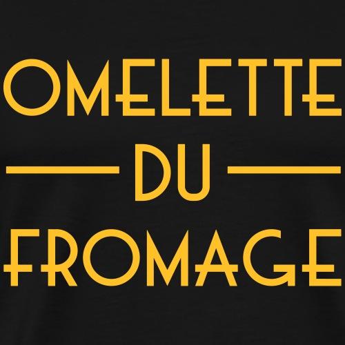 Omelette du fromage - Mannen Premium T-shirt