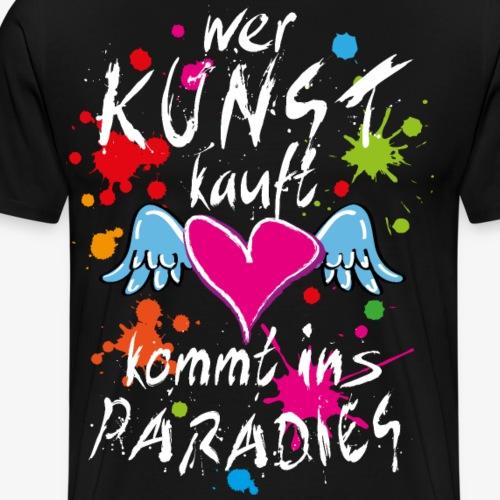 14 Wer Kunst kauft kommt ins Paradies Herz Flügel - Männer Premium T-Shirt