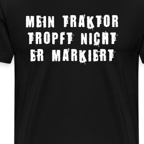 Traktor Bauer tropft lustiges Geschenk - Männer Premium T-Shirt