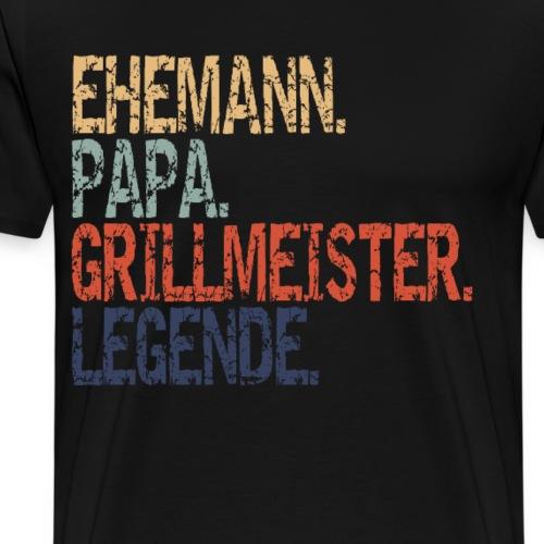 Ehemann Papa Grillmeister Legende - Männer Premium T-Shirt
