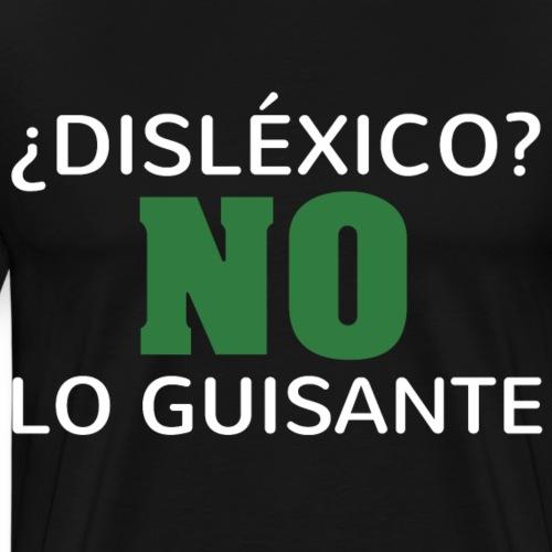 Dislexico no, lo guisante
