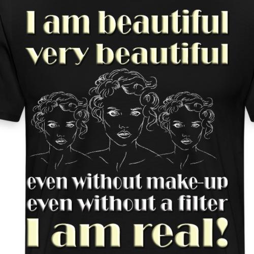 Schönheit, ohne Filter, Kosmetik, i am real, Natur - Männer Premium T-Shirt