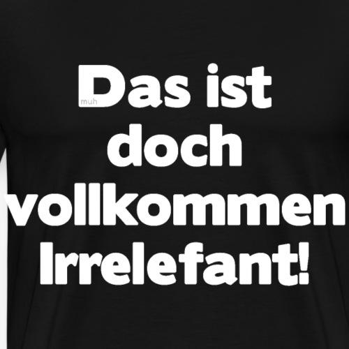 Der Irrelefant - Männer Premium T-Shirt
