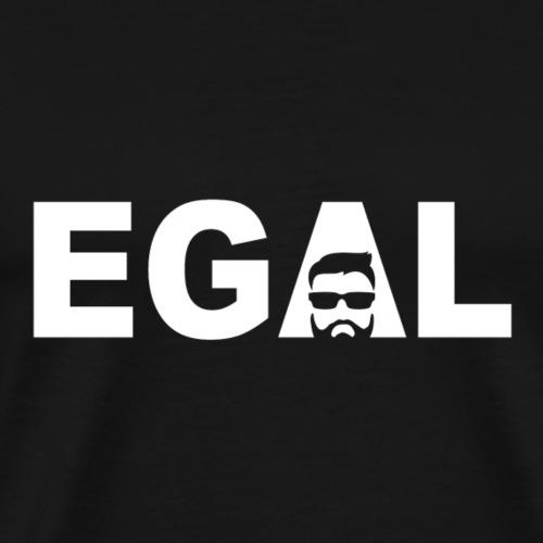Egal - Männer Premium T-Shirt