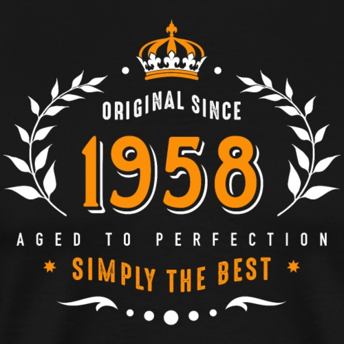 original since 1958 simply the best 60. Geburtstag - Men's Premium T-Shirt