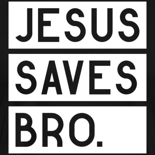 Jesus saves Bro - Männer Premium T-Shirt