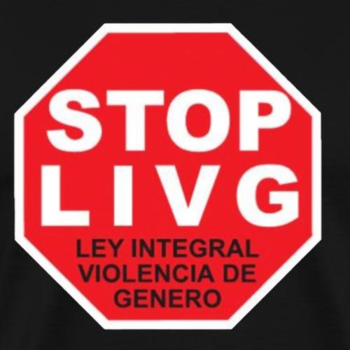 Stop LIVG Ley integral de violencia de Género - Camiseta premium hombre