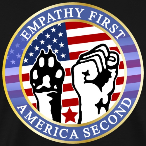 EMPATHY FIRST AMERICA SECOND - Männer Premium T-Shirt