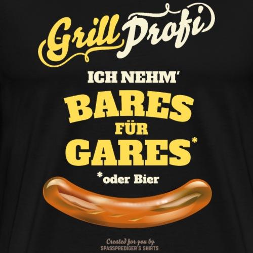 Grill T Shirt Bares für Gares | witziger Spruch - Männer Premium T-Shirt