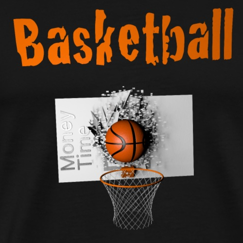 Money time BasketBall - T-shirt Premium Homme