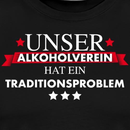 Traditionsverein Alkoholproblem aus Tradition