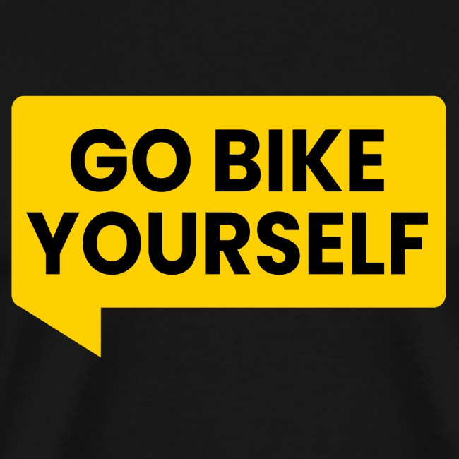 go bike yourself