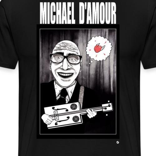 Michael D'Amour édition limitée - T-shirt Premium Homme