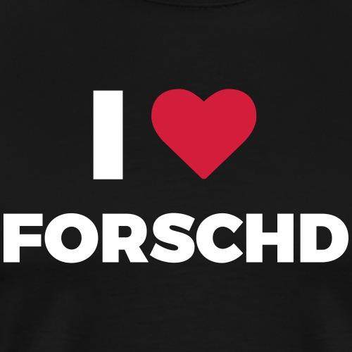 I ❤ Forschd - Männer Premium T-Shirt