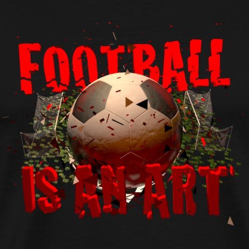 Football is an art - T-shirt Premium Homme