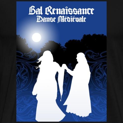Bal Renaissance - Danse Medievale - Männer Premium T-Shirt