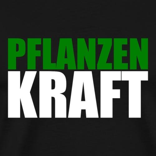 PflanzenKraft - Männer Premium T-Shirt
