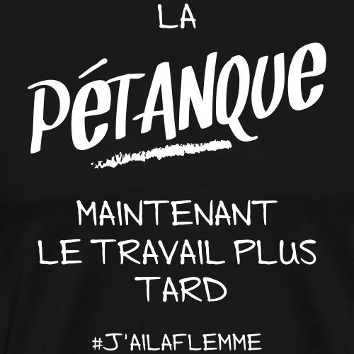 LA PÉTANQUE - T-shirt Premium Homme