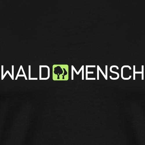 Waldmensch - Männer Premium T-Shirt