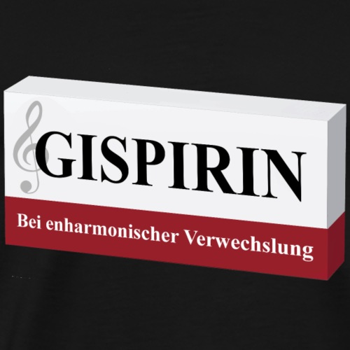 Gispirin - Bei enharmonischer Verwechslung - Männer Premium T-Shirt