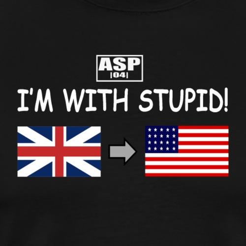 I'm with stupid ASP blanc - T-shirt Premium Homme
