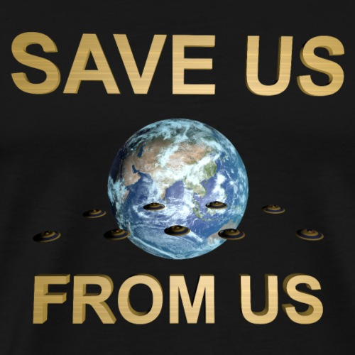 SAVE US FROM US - T-shirt Premium Homme