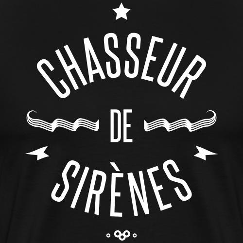 CHASSEUR DE SIRENES - T-shirt Premium Homme
