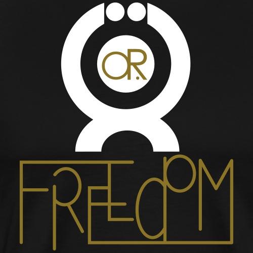 O.ne R.eligion O.R Freedom - T-shirt Premium Homme