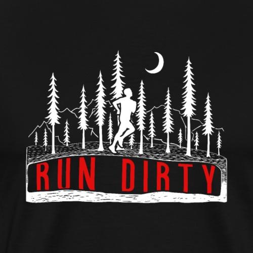 Run Dirty Running - Männer Premium T-Shirt