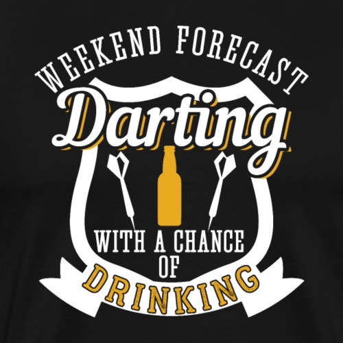 Weekend Forecast Darting with Drinking | Gift - Männer Premium T-Shirt