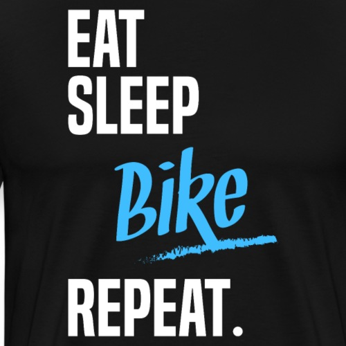 EAT SLEEP BIKE -2 - T-shirt Premium Homme