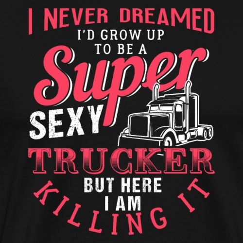 Super Sexy Trucker - Männer Premium T-Shirt