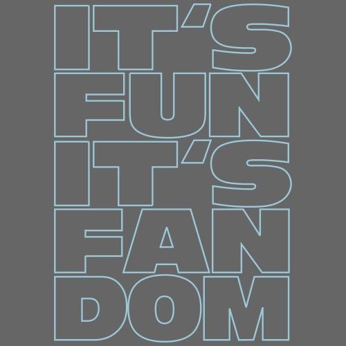 It's Fun It's Fandom