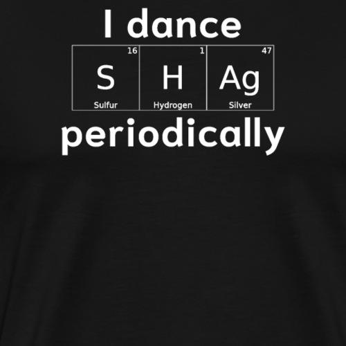 Shag Swing Tanz Geschenk T-Shirt I Tanzkleidung - Männer Premium T-Shirt