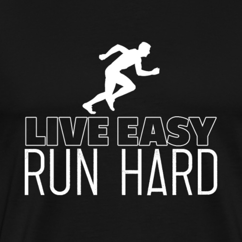 Live Easy Run Hard - Männer Premium T-Shirt