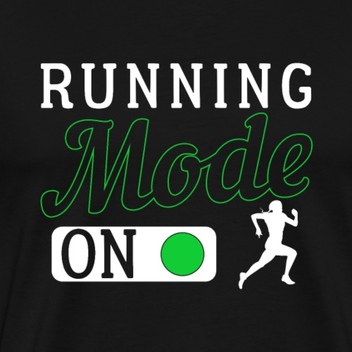 Running Mode On - Männer Premium T-Shirt