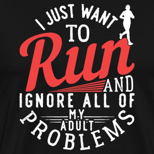 I Just Want To Run | Marathon - Männer Premium T-Shirt