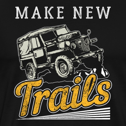 Make New Trails - Männer Premium T-Shirt