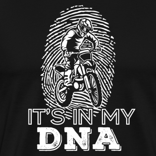 Motocross |It's In My Dna - Männer Premium T-Shirt