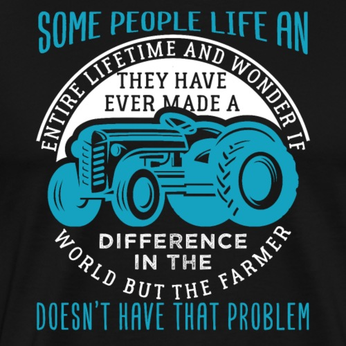 Farmer Make A Difference In The World - Männer Premium T-Shirt
