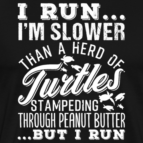 Run Turtles As Fast As We Can - Männer Premium T-Shirt