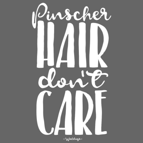 pinscherhairdontcare - Miesten premium t-paita