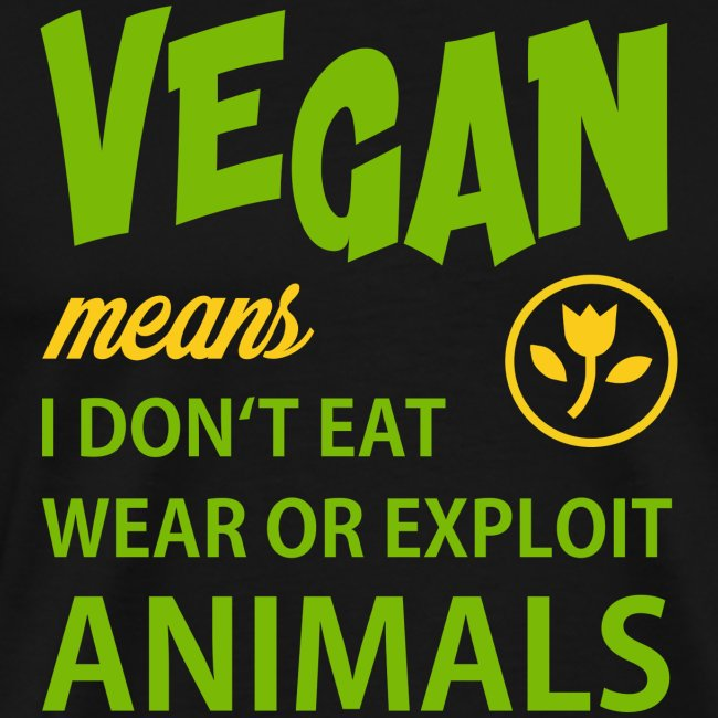 WHAT VEGAN MEANS