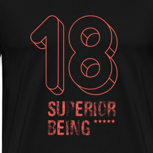 T-Shirt 18. Geburtstag Superior Being