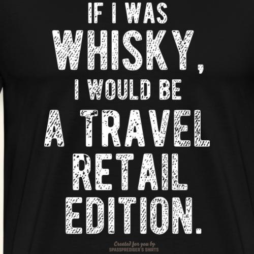 Whisky T-Shirt Travel Retail - Männer Premium T-Shirt