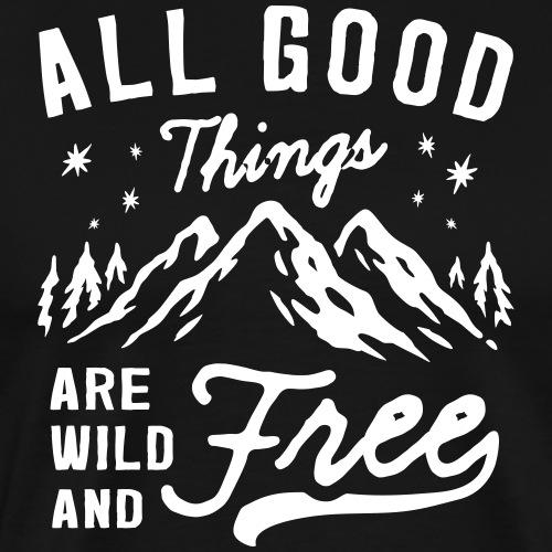 Die besten Dinge im Leben kosten nichts ✅ - Männer Premium T-Shirt