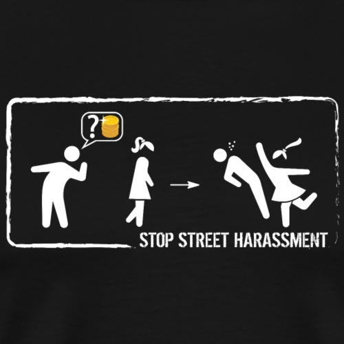 Stop street harassment: how much is it? - Men's Premium T-Shirt