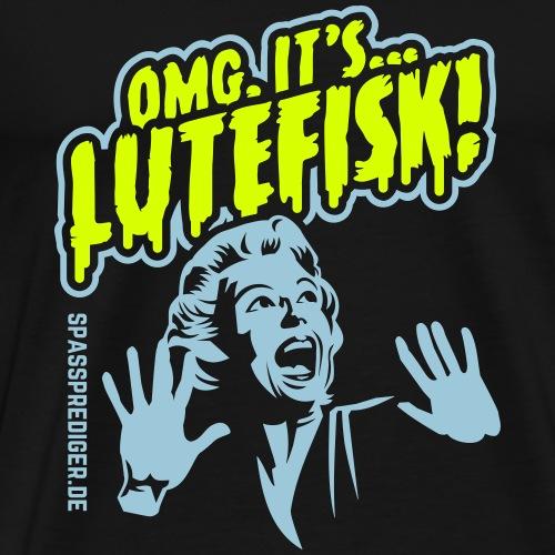 Lutefisk T-Shirt OMG - Männer Premium T-Shirt