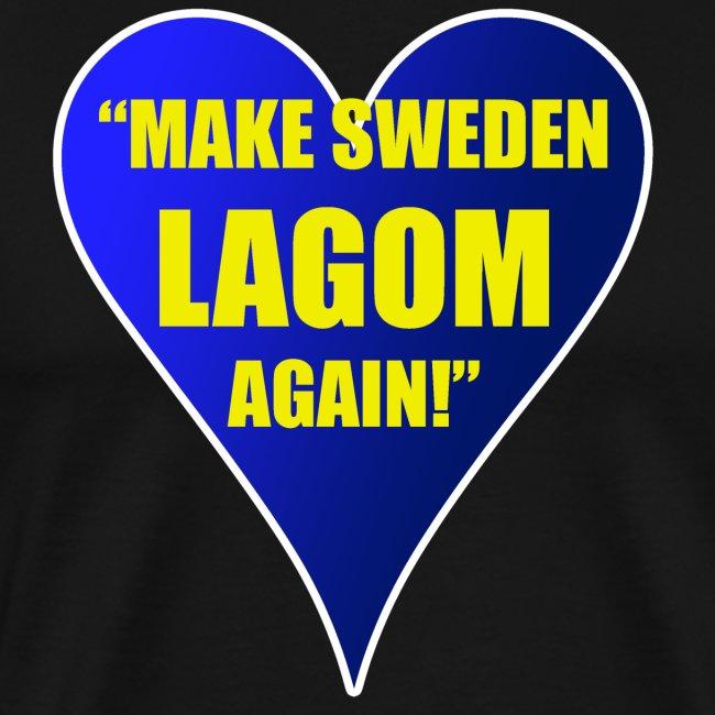 Make Sweden Lagom Again